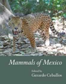 Mammals of Mexico, Hardback Book
