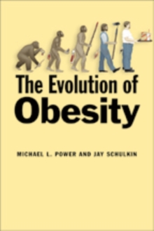 The Evolution of Obesity, Paperback / softback Book