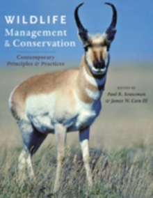 Wildlife Management and Conservation : Contemporary Principles and Practices, Hardback Book