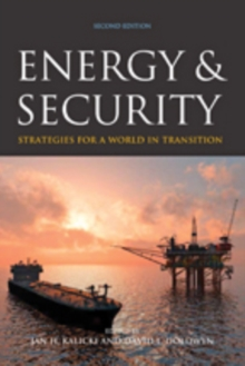 Energy and Security : Strategies for a World in Transition, Hardback Book