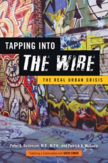Tapping into <I>The Wire</I> : The Real Urban Crisis, Paperback / softback Book