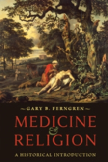 Medicine and Religion : A Historical Introduction, Paperback / softback Book