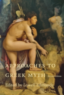 Approaches to Greek Myth, Paperback / softback Book
