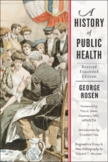 A History of Public Health, Paperback / softback Book