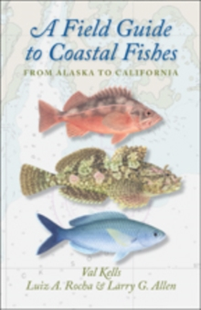 A Field Guide to Coastal Fishes : From Alaska to California, Paperback Book