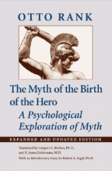 The Myth of the Birth of the Hero : A Psychological Exploration of Myth, Paperback / softback Book