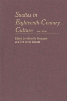 Studies in Eighteenth-Century Culture : Volume 45, Hardback Book