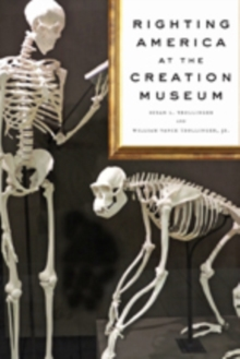 Righting America at the Creation Museum, Hardback Book