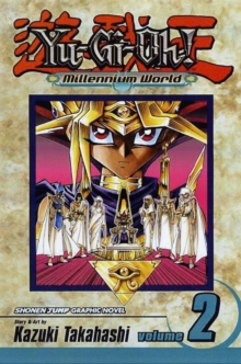 Yu-Gi-Oh!: Millennium World, Vol. 2, Paperback Book