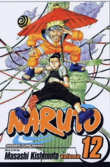Naruto, Vol. 12, Paperback Book