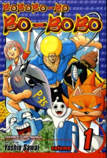 Bobobo-bo Bo-bobo, Vol. 1 (SJ Edition), Paperback / softback Book