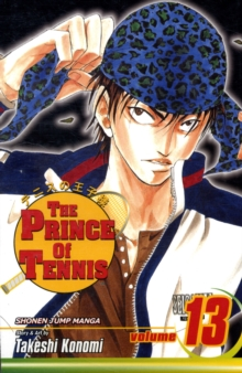 Prince of Tennis, Vol. 13, Paperback / softback Book