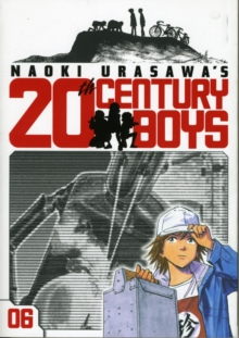Naoki Urasawa's 20th Century Boys, Vol. 6, Paperback / softback Book