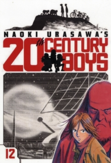 Naoki Urasawa's 20th Century Boys, Vol. 12, Paperback / softback Book