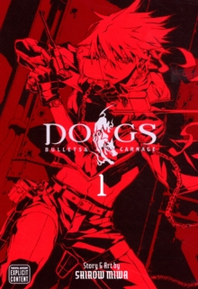 Dogs, Vol. 1 : Bullets & Carnage, Paperback / softback Book