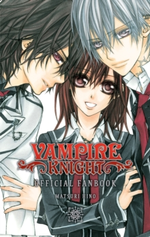 Vampire Knight Official Fanbook, Paperback Book