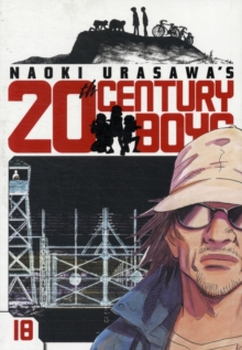 Naoki Urasawa's 20th Century Boys, Vol. 18, Paperback / softback Book