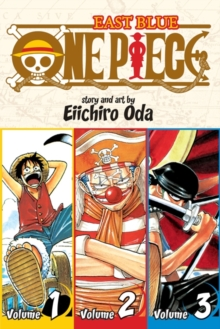 One Piece:  East Blue 1-2-3, Vol. 1 (Omnibus Edition), Paperback / softback Book