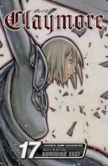 Claymore, Vol. 17, Paperback Book