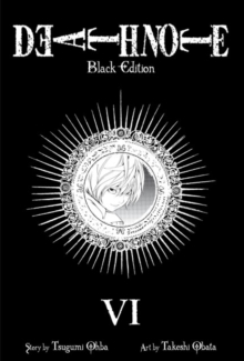 Death Note Black Edition, Vol. 6, Paperback Book