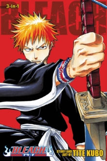 Bleach (3-in-1 Edition), Vol. 1 : Includes vols. 1, 2 & 3, Paperback / softback Book
