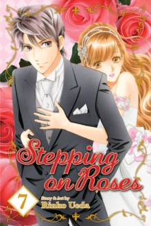 Stepping on Roses, Vol. 7, Paperback / softback Book