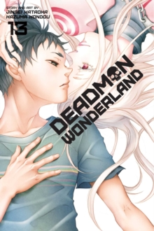 Deadman Wonderland, Vol. 13, Paperback / softback Book