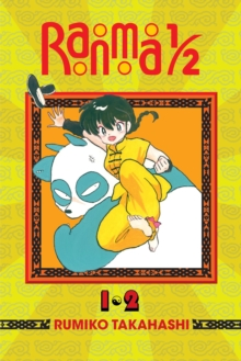 Ranma 1/2 (2-in-1 Edition), Vol. 1 : Includes vols. 1 & 2, Paperback / softback Book