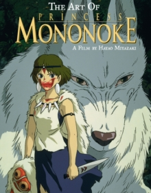 Art of Princess Mononoke, Hardback Book