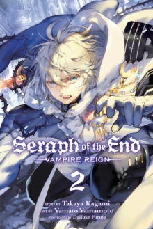 Seraph of the End, Vol. 2, Paperback Book