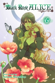 Black Rose Alice, Vol. 6, Paperback / softback Book