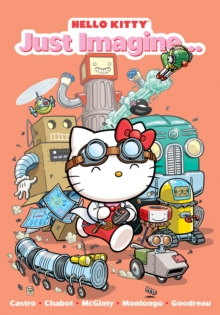 Hello Kitty: Just Imagine, Paperback Book