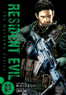 Resident Evil, Vol. 3 : The Marhawa Desire, Paperback / softback Book