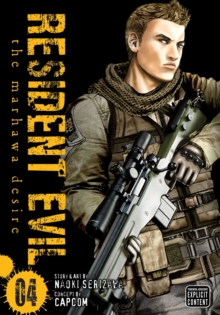 Resident Evil, Vol. 4 : The Marhawa Desire, Paperback Book