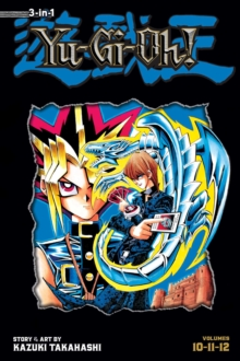 Yu-Gi-Oh! (3-in-1 Edition), Vol. 4 : Includes Vols. 10, 11 & 12, Paperback Book