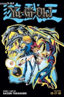 Yu-Gi-Oh! (3-in-1 Edition), Vol. 6 : Includes Vols. 16, 17 & 18, Paperback Book