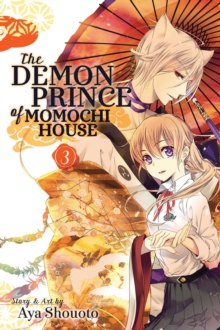 The Demon Prince of Momochi House, Vol. 3, Paperback / softback Book