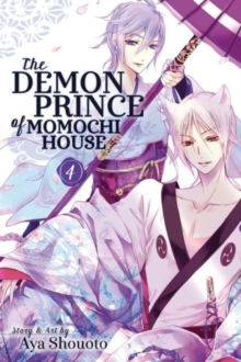 The Demon Prince of Momochi House, Vol. 4, Paperback / softback Book