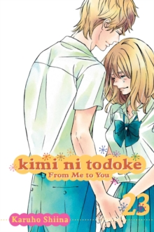 Kimi ni Todoke: From Me to You, Vol. 23, Paperback Book