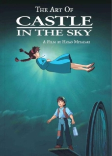 The Art of Castle in the Sky, Hardback Book