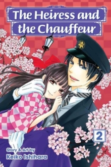 The Heiress and the Chauffeur, Vol. 2, Paperback Book