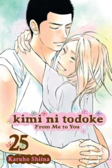 Kimi ni Todoke: From Me to You, Vol. 25, Paperback Book