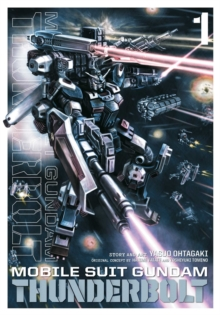 Mobile Suit Gundam Thunderbolt, Vol. 1, Paperback / softback Book