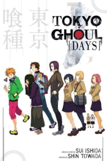 Tokyo Ghoul : Days, Paperback Book