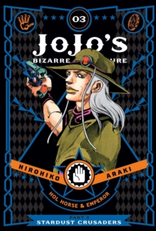 JoJo's Bizarre Adventure: Part 3--Stardust Crusaders, Vol. 3, Hardback Book