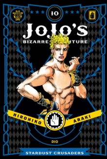JoJo's Bizarre Adventure: Part 3--Stardust Crusaders, Vol. 10, Hardback Book