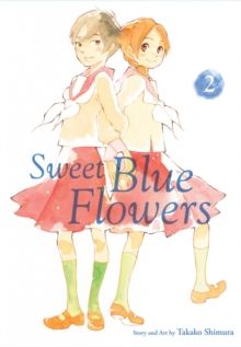 Sweet Blue Flowers, Vol. 2, Paperback Book