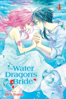 The Water Dragon's Bride, Vol. 4, Paperback / softback Book