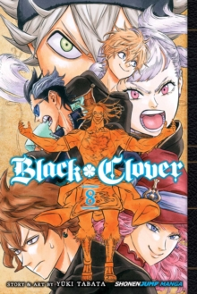 Black Clover, Vol. 8, Paperback / softback Book
