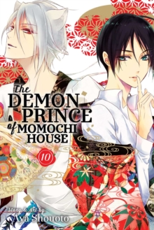 The Demon Prince of Momochi House, Vol. 10, Paperback / softback Book